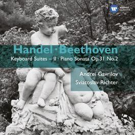 Handel: Keyboard Suites Vol. II - Beethoven: Piano Sonata Op.31 No.2 2005 Andrei Gavrilov