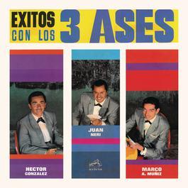 Exitos con Los Tres Ases 2012 Los Tres Ases