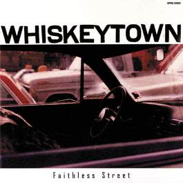 Faithless Street 1998 Whiskeytown