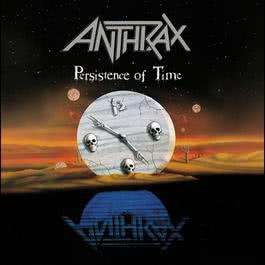 Persistence Of Time 1990 Anthrax