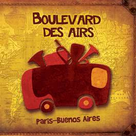 Paris-Buenos Aires 2011 Boulevard Des Airs