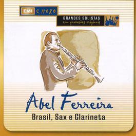 Brasil, Sax E Clarineta 1976 Abel Ferreira