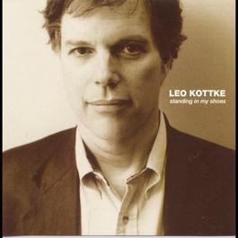 Standing In My Shoes 1997 Leo Kottke