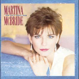 The Way That I Am 1993 Martina Mcbride