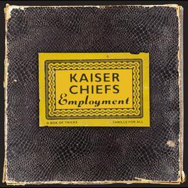 Employment 2004 Kaiser Chiefs
