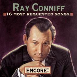 16 Most Requested Songs: Encore! 1995 Ray Conniff