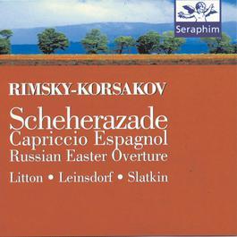 Rimsky-Korsakov: Scheherazade/ Capriccio Espagnol/ Russian Easter Overture 1995 Andrew Litton