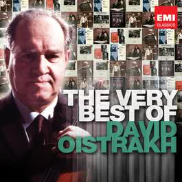 The Very Best of David Oistrakh 2012 David Oistrakh