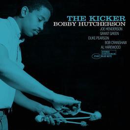 The Kicker 1999 Bobby Hutcherson