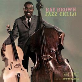 Jazz Cello 2003 Ray Brown