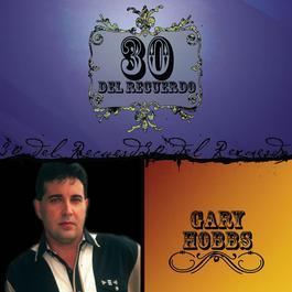 30 Del Recuerdo 2008 Gary Hobbs
