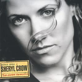 The Globe Sessions 1998 Sheryl Crow