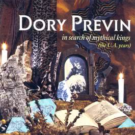 In Search Of Mythical Kings (The UA Years) 2003 Dory Previn