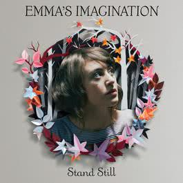 Stand Still 2010 Emma's Imagination