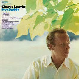 Hey Daddy 1968 Charlie Louvin
