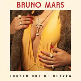 Locked Out Of Heaven (Remixes) 2013 Bruno Mars