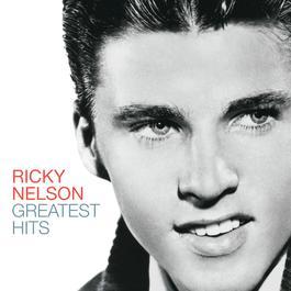 Greatest Hits 2005 Ricky Nelson