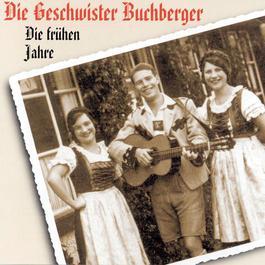 Die frühen Jahre 1995 Geschwister Buchberger