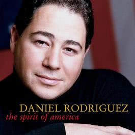 The Spirit Of America 2002 Daniel Rodriguez