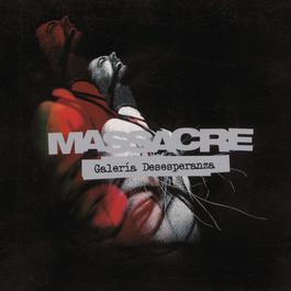 Galería Desesperanza 2006 Massacre