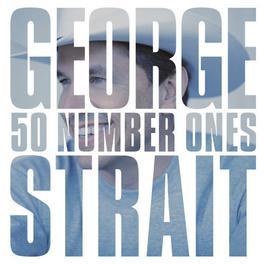 50 Number Ones 2004 George Strait