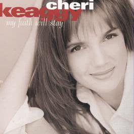 My Faith Will Stay 1996 Cheri Keaggy