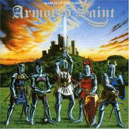 March Of The Saint 1984 Armored Saint