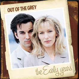 The Early Years 2006 Out Of The Grey