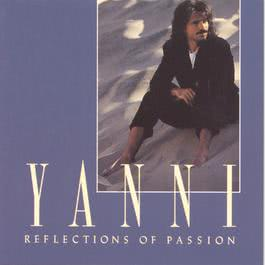Reflections Of Passion 1991 Yanni