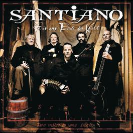 Bis ans Ende der Welt 2012 Santiano