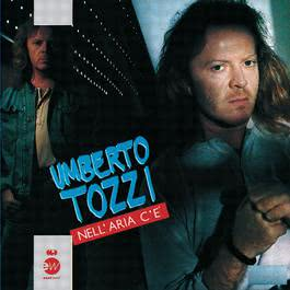Nell'aria c'e' 1987 Umberto Tozzi