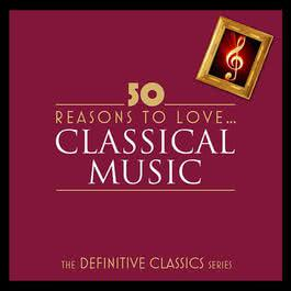 50 Reasons To Love Classical 2011 Chopin----[replace by 16381]