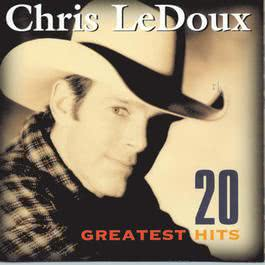 20 Greatest Hits 1999 Chris Ledoux