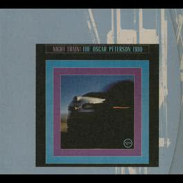 Night Train 1997 Oscar Peterson