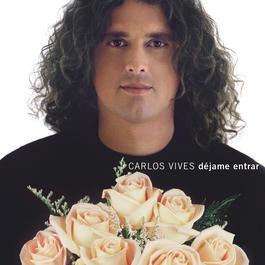 Dejame Entrar 2001 Carlos Vives