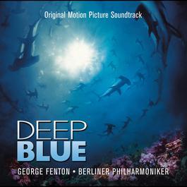 Deep Blue 2004 George Fenton
