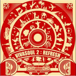 refresh 2007 Viva Soul