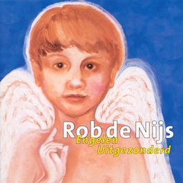 Engelen Uitgezonderd 2001 Rob de Nijs