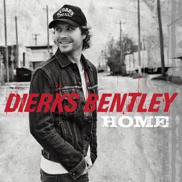 Home 2012 Dierks Bentley