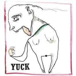 Yuck 2011 Yuck