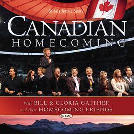 Canadian Homecoming 2006 Bill & Gloria Gaither