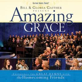 Amazing Grace 2007 Bill & Gloria Gaither