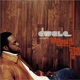 Subject 2003 Dwele