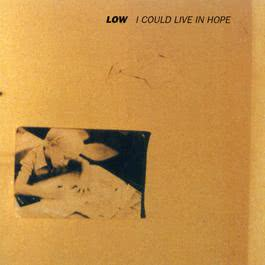 I Could Live In Hope 1994 Low