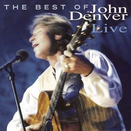 The Best Of John Denver Live 1997 John Denver