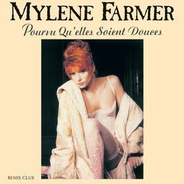 Pourvu qu'elles soient douces 1988 Mylène Farmer
