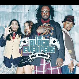 Hey Mama 2004 Black Eyed Peas
