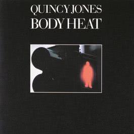 Body Heat 1974 Quincy Jones