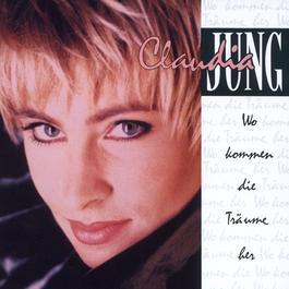 Wo Kommen Die Träume Her? 1991 Claudia Jung