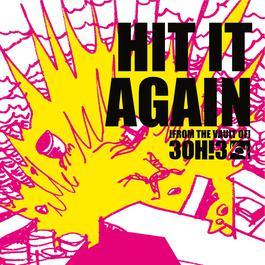Hit It Again 2011 3OH!3